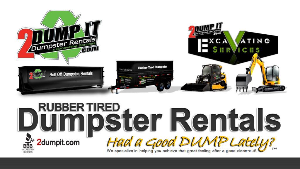 2 DUMP IT Dumpsters, Dumpster Rentals, Roll Off Dumpster, Junk Removal