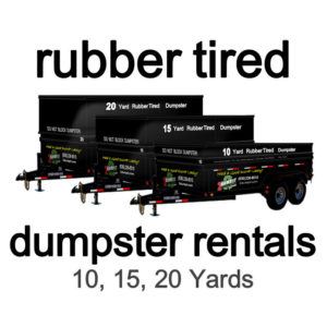 2 DUMP IT Dumpsters, Rubber Tired Dumpsters, Rent a Dumpster on Wheels