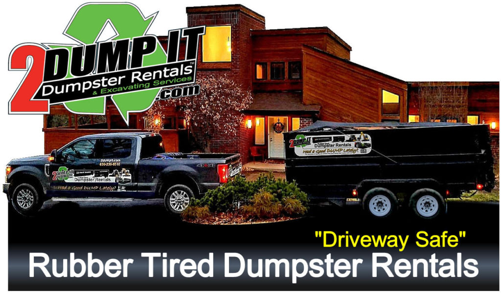 2 DUMP IT Rubber Tired Dumpster Rentals