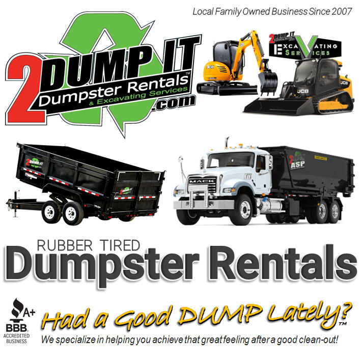 Rent a Roll Off Dumpster, Rent a Rubber Tired Dumpster or Rent a Roofing Dumpster.  Looking for a Good Excavating Contractor or Good Concrete Contractor then look no further.  2 DUMP IT is a great resource for your project.